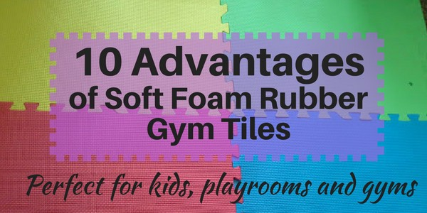 Advantages Of Soft Foam Rubber Gym Tiles Interlocking Colorful - How to clean interlocking rubber floor tiles