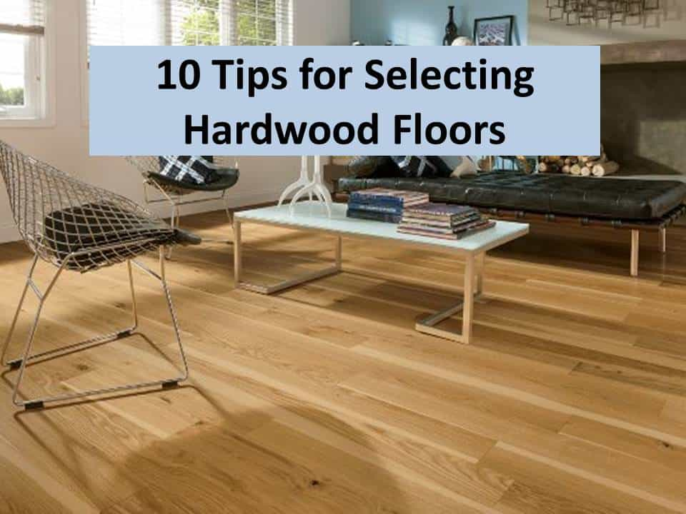 10 tips on buying hardwood floors - from an insider