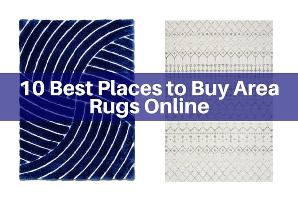 The 10 best places to buy area rugs online the flooring girl for Best place to buy rugs online