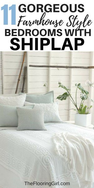 11 Gorgeous farmhouse style Bedrooms with shiplap