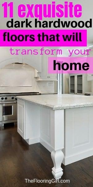 dark hardwood floors for a stylish home
