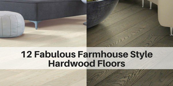 Fabulous farmhouse style hardwood floors