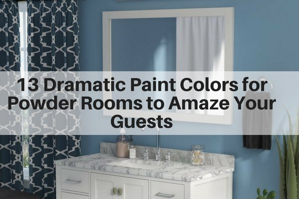 13 Dramatic Paint Colors for Powder Rooms to Amaze Your Guests