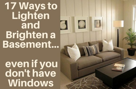 How to lighten a basement that doesn't have windows