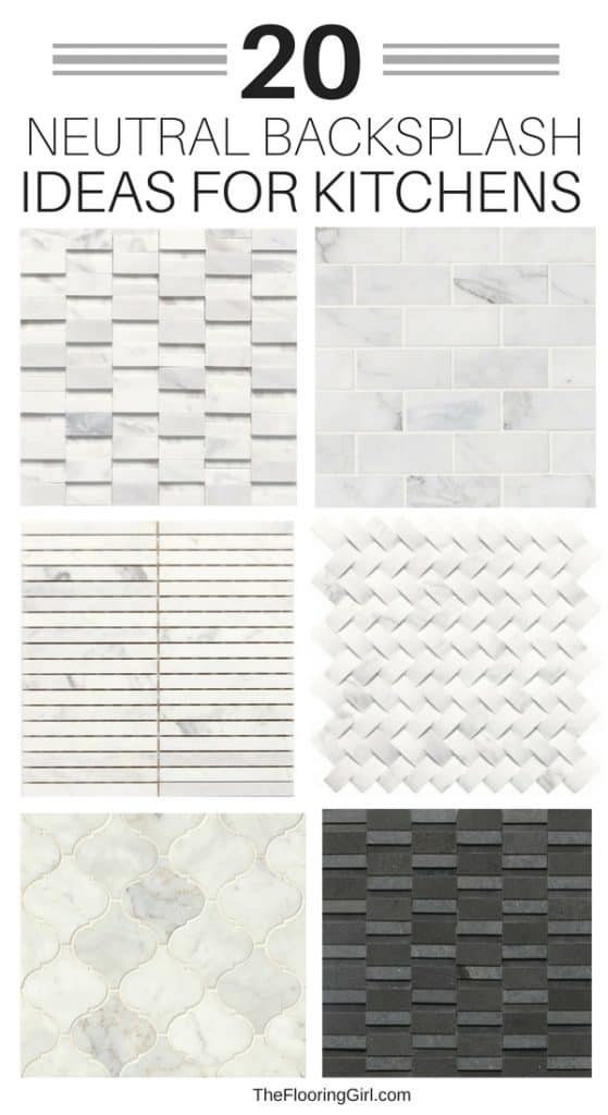20 Neutral Backsplash Tiles For Kitchens The Flooring Girl