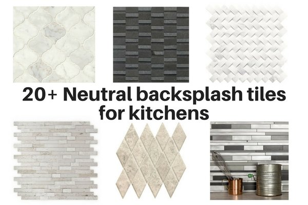 20+ neutral backsplash tiles for kitchen backsplashes