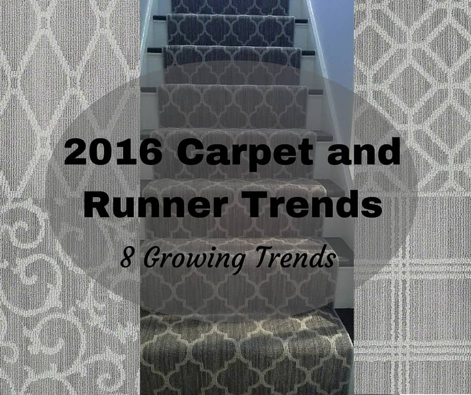 2016 Carpet and Runner Trends | 8 Trends to follow