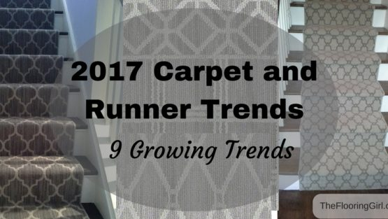 2017 Carpet, Runner and Area Rug Trends | 9 Growing Trends