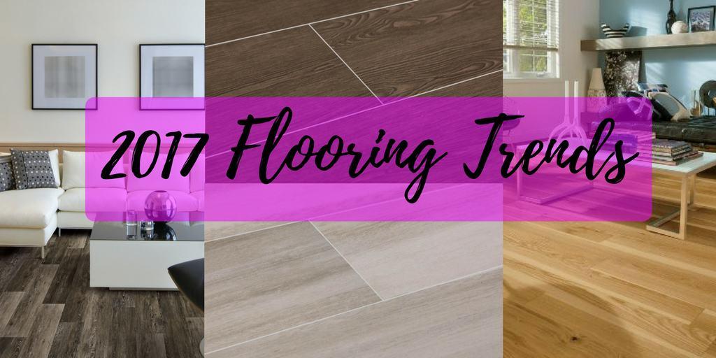 Flooring Trends For 2017 The Flooring Girl