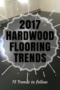 2017 Trends for hardwood floors