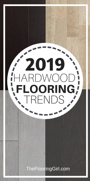 Hardwood flooring trends for 2019