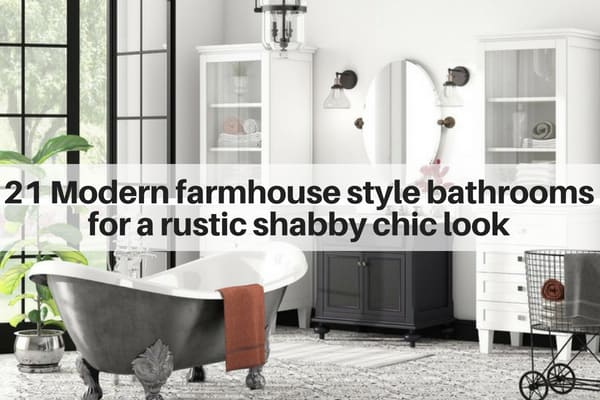 Bathrooms and powder rooms with farmhouse decor for a rustic style & 21 Modern Farmhouse Style Bathrooms for a Rustic Shabby Chic Look ...