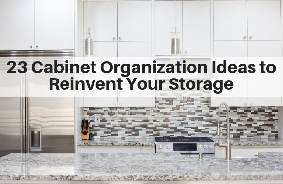 23 Cabinet Organization Ideas to Reinvent Your Storage | The ...