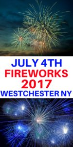 July 4th fireworks 2017 in Westchester County