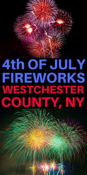 Fourth of July fireworks for Westchester NY
