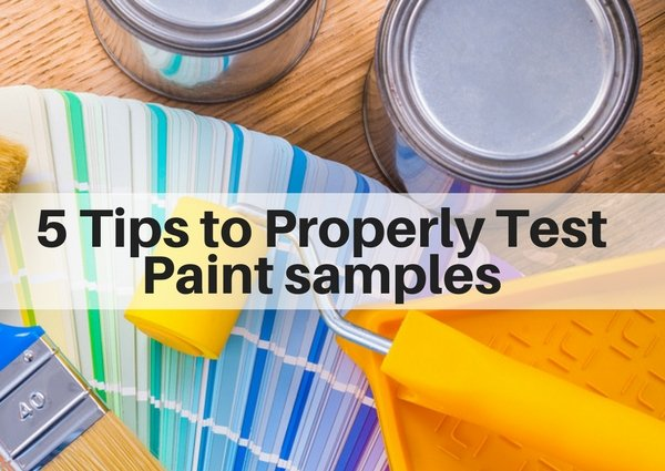 5 tips to properly test paint samples - the right way