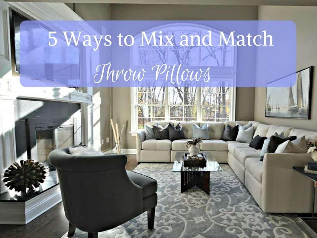 5 Ways to Mix and Match throw pillows