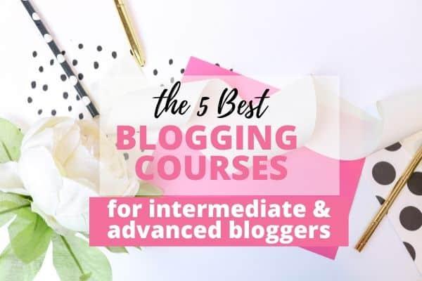 best blogging courses for intermediates