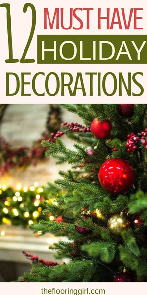 12 must have holiday decorations