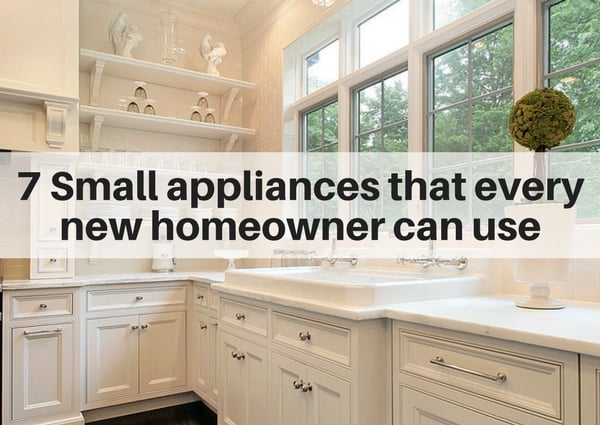 7 Small appliances that every new homeowner can use