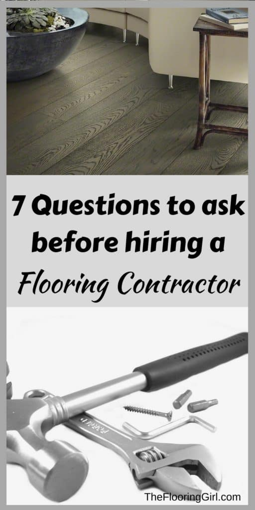 What To Ask Your Contractor: 7 Questions You Should Ask Your Flooring Contractor