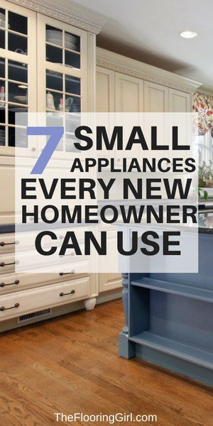 7 small appliances every new homeowner can use