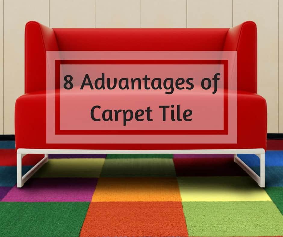 8 advantages of carpet tiles