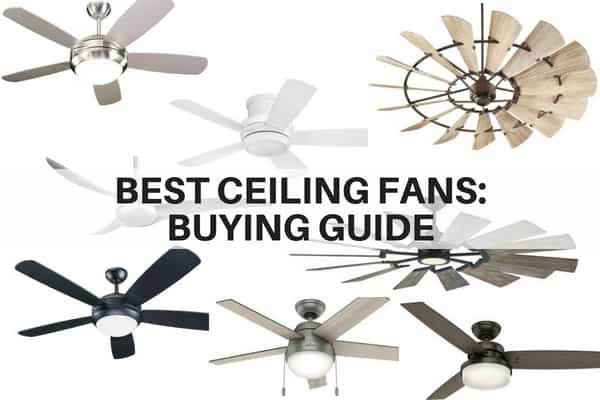 Best ceiling fans for 2018 - A buyer's guide
