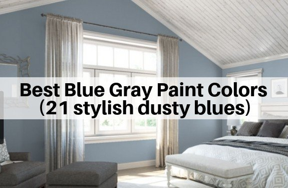 Best Blue Gray Paint Colors (21 stylish dusty blues)