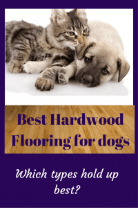 Best hardwood flooring for dogs