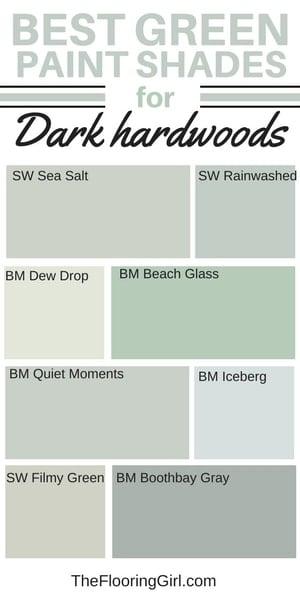 best shades of green paint for dark hardwood flooring