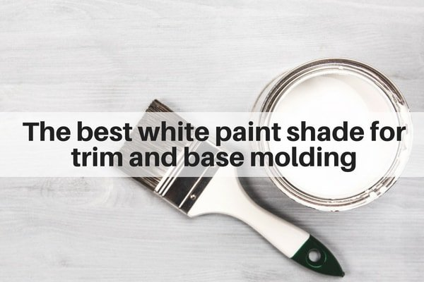 Best White Paint Shade For Trim And Base Molding