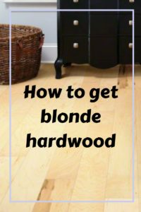 How to get blonde or light hardwood floors