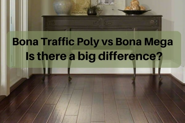 Bona Traffic vs Bona Mega - what's the difference
