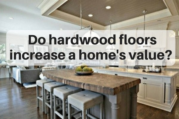 2e83a9c343ce Can hardwood flooring improve the resale value of your home  Do wood floors  have a strong Return on Investment