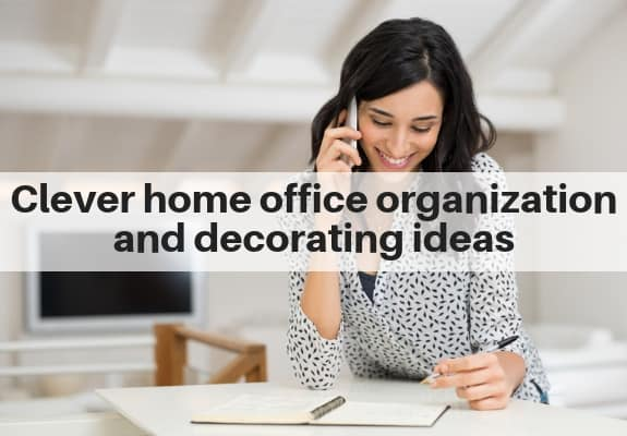 home office organization and decorating ideas