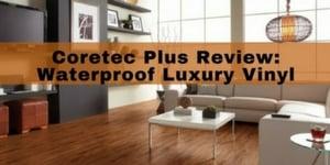 Coretec Plus Luxury Vinyl Planks