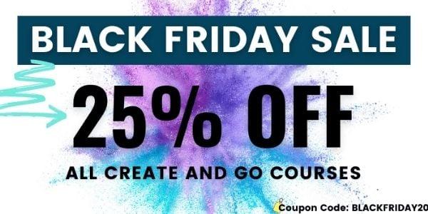 Create and Go Black Friday sale