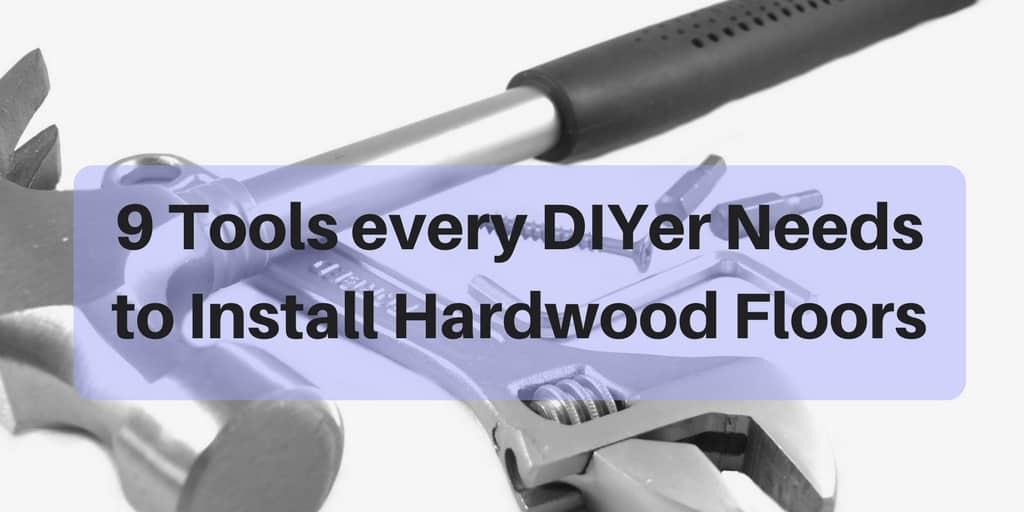Diy Hardwood Installation Tools 9
