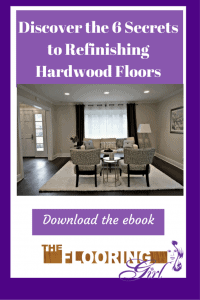 Download my ebook - Discover the 6 secrets of refinishing hardwood floors