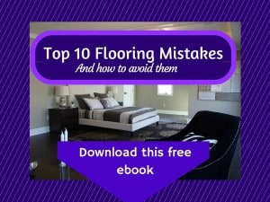10 top flooring mistakes - download the ebook