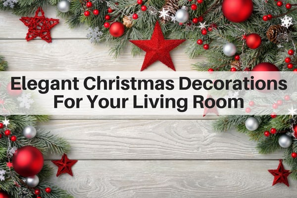 Elegant Christmas Decorations For Your Living room
