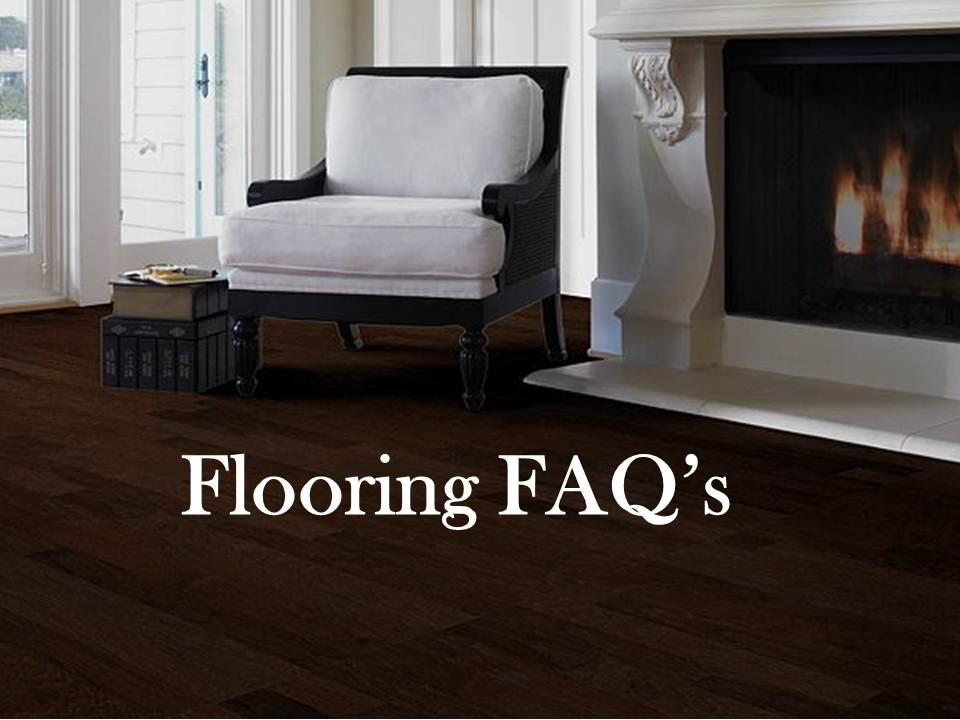 Flooring FAQ's