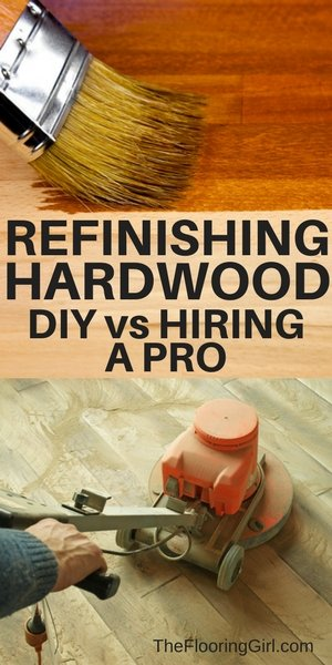 refinishing hardwood floors - DIY vs hiring a professional