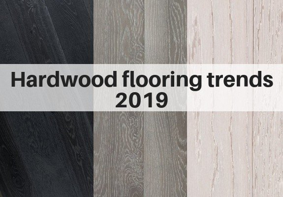 Hardwood Flooring Trends 2018