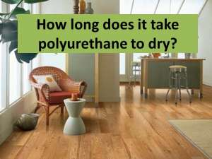 How long for polyurethan to dry