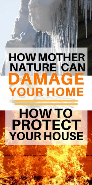 How mother nature can damage your home and how to protect your house