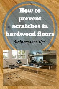 How to prevent scratches in hardwood floors - maintenance tips