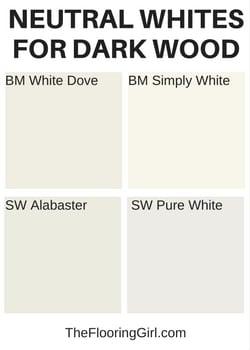 neutral whites for dark hardwoods
