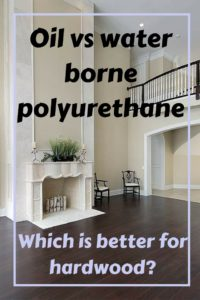 Oil Vs Water Based Polyurethane Which Is Better For